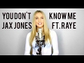 Jax Jones ft. Raye - You Dont Know Me (Isabelle Stern)