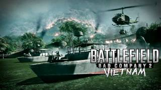 BfBC2 Vietnam - Operation Hastings Soundtrack (FULL LENGHT) [HQ]