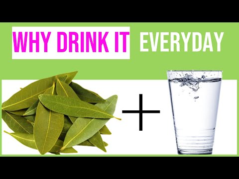 Benefits of Bay Leave mixed water: uses and recipe