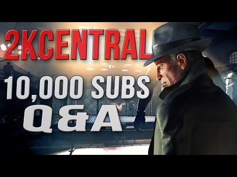 2kcentral-q&a:-mafia-3,-10k-subs-&-more!