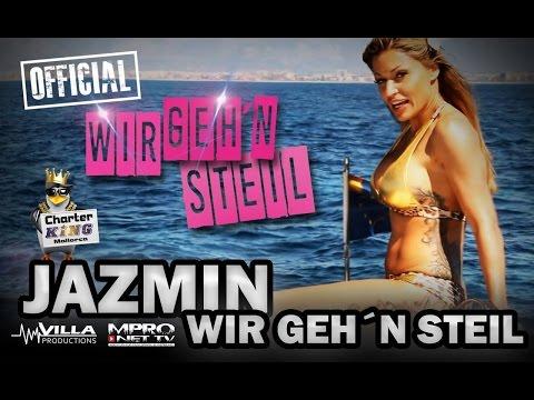 Jazmin - Wir geh´n steil - Mallorca Party Hits