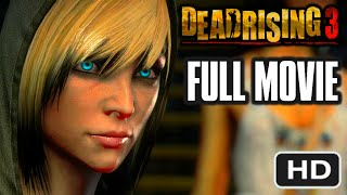 DEAD RISING 3 - FULL MOVIE [HD] - Complete Nightmare Walkthrough 1080p (Cutscenes / Cinematics)