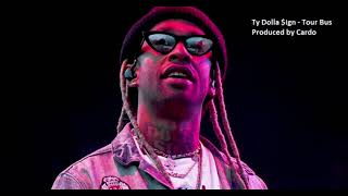 Ty Dolla $ign - Tour Bus [Prod by Cardo]