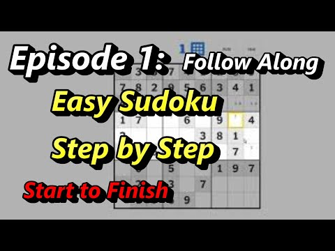 How To Solve Sudoku Easy Puzzle Follow Along Episode 1