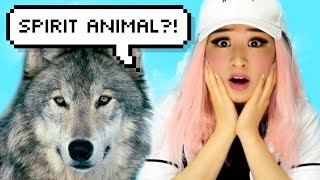 WHAT IS YOUR SPIRIT ANIMAL?!
