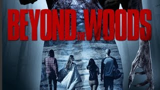 Beyond the Woods movie trailer