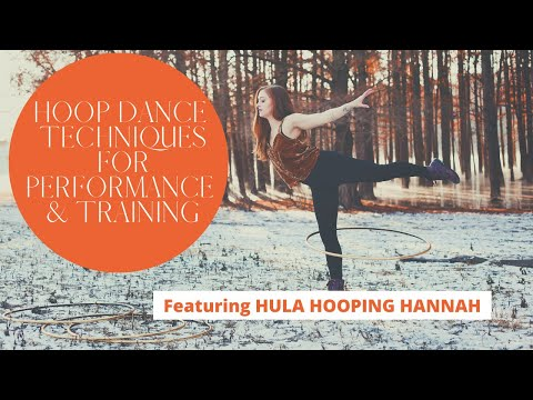 NEW ONLINE COURSE!! - Hoop Dance Techniques for Performance & Training with Hula Hooping Hannah