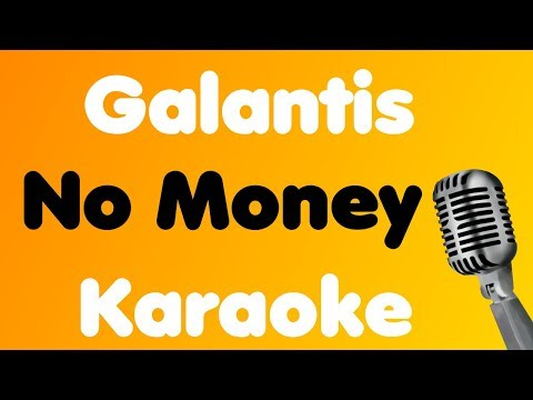 Galantis - No Money - Karaoke