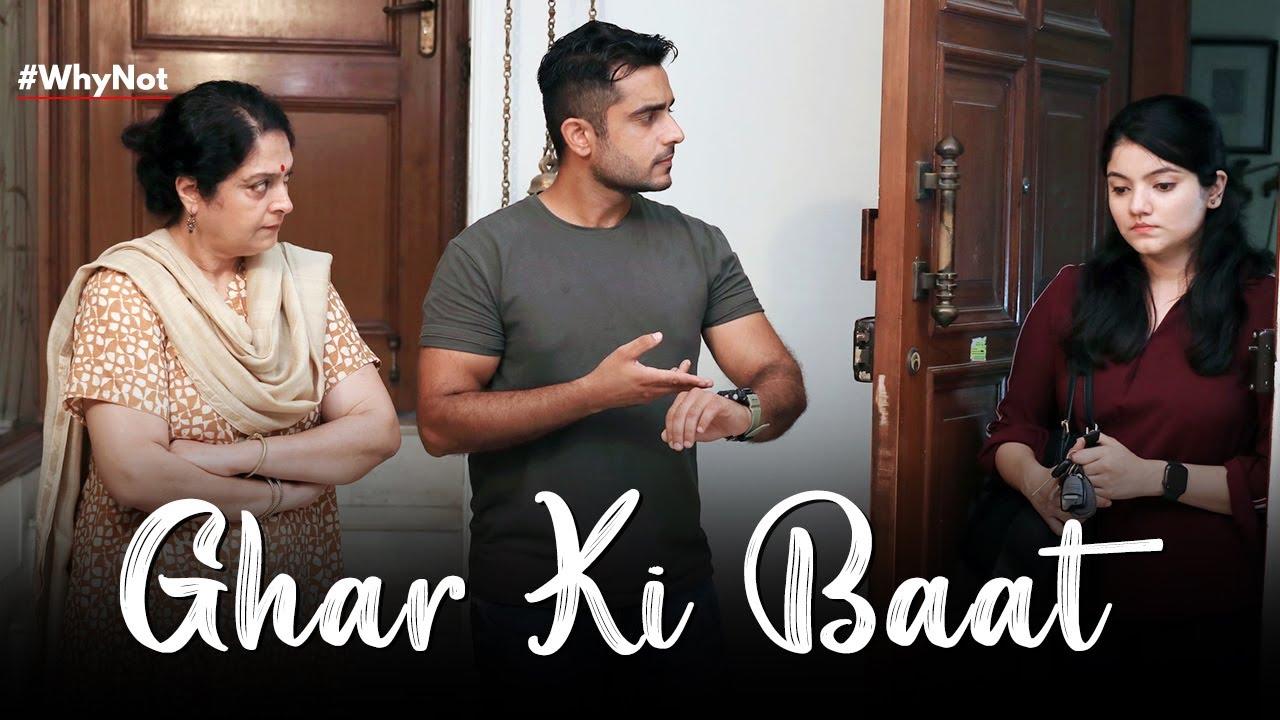 Ghar Ki Baat | A Short Film on Gender Roles | Why Not | Life Tak