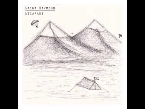 Saint Raymond - Letting Go