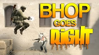 CS:GO - When BHOP goes RIGHT! #7