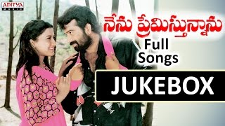 Nenu Premisthunnanu Telugu Movie Songs Jukebox || J.D.Chakravarthy, Rachana