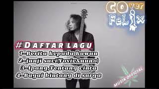 Felix cover acoustic//top 4 lagu terbaru-2020👍||POPULER