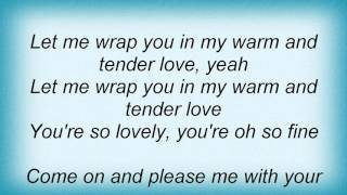 17405 Percy Sledge - Warm And Tender Love Lyrics