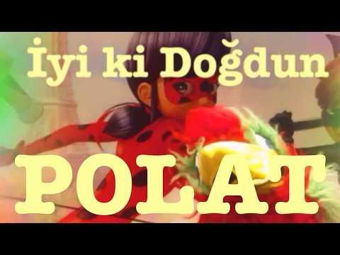 İyi ki Doğdun POLAT :)  Komik Doğum günü Mesajı 1. VERSİYON ,DOĞUMGÜNÜ VİDEOSU Made in Turkey :)