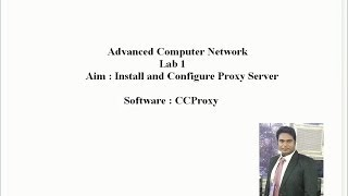 How to Setup a Proxy Server using CCProxy(Setup up Proxy Server in Windows Platform using CCProxy., 2014-04-26T11:12:53.000Z)