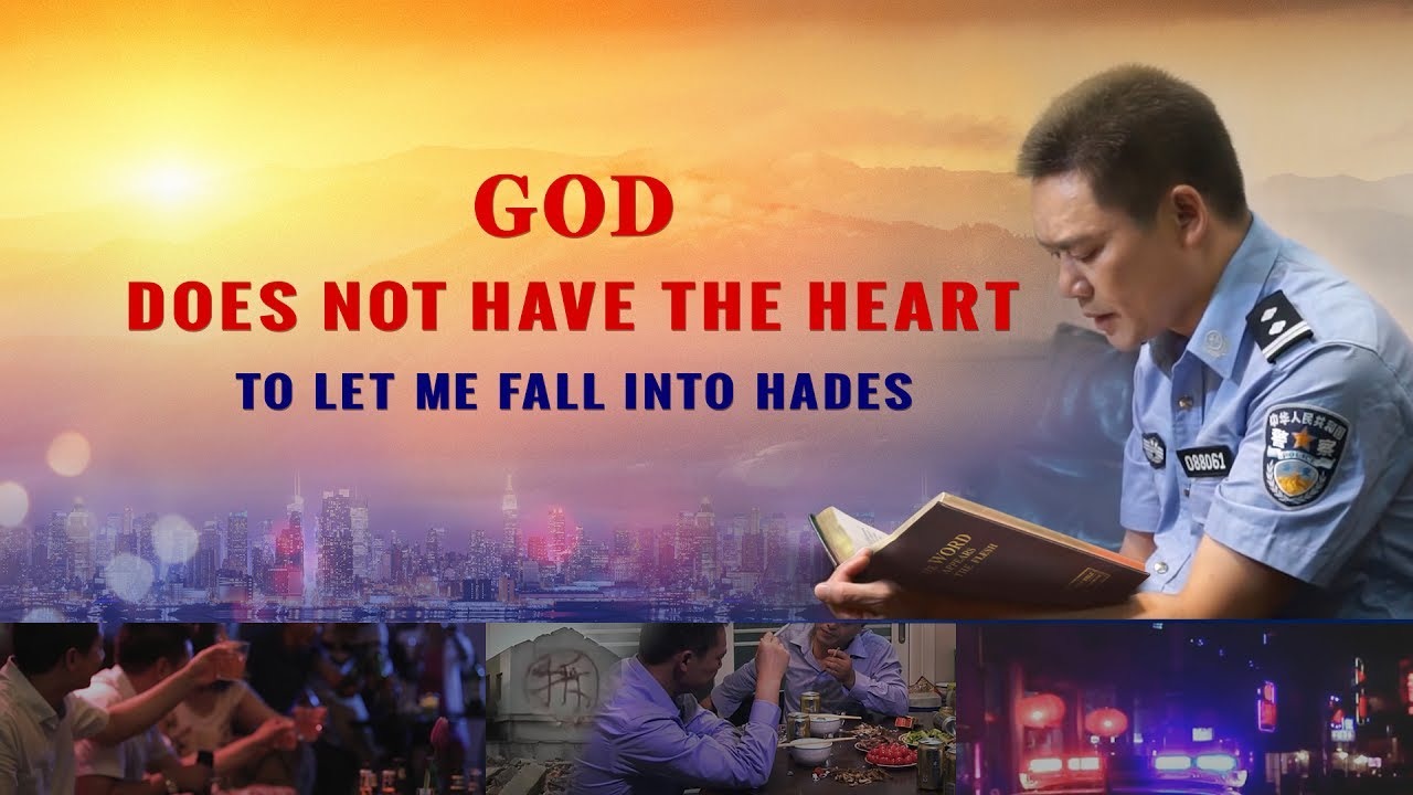 "Christian Video | ""God Does Not Have the Heart to Let Me Fall Into Hades"""