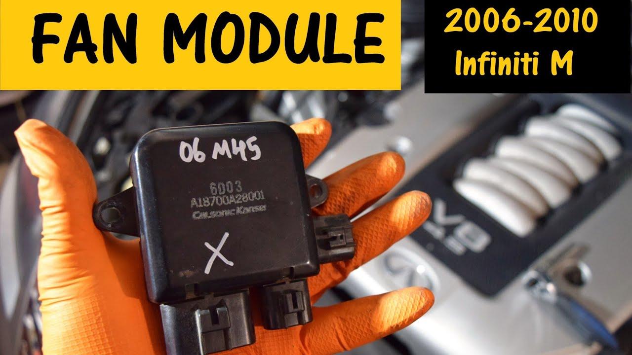 Radiator fans run constantly  Replace Fan Module  Infiniti M35 M45