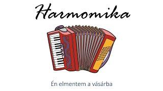 Hangszer ovi - Én elmentem a vásárba (harmonika) / Hungarian folk children song with animals