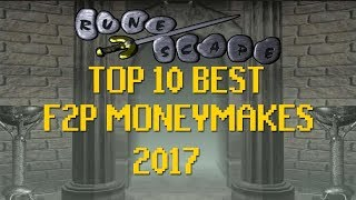 Runescape 2007 - Top 10 Best OSRS F2P Money Making Methods - Late 2017