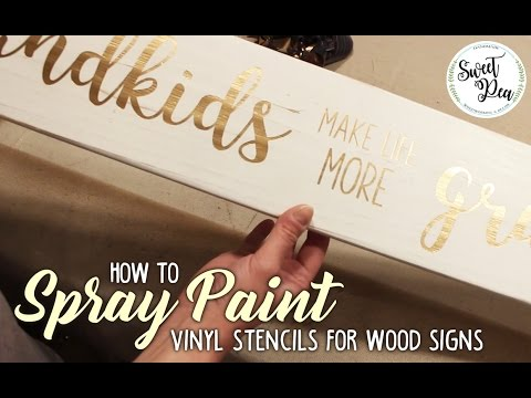 How to Spray Paint Vinyl Stencils for Wood Signs - YouTube