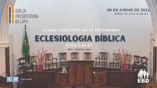 """EBD - Classe de Princípios da Fé Reformada - Tema: """"Eclesiologia Bíblica"""""""