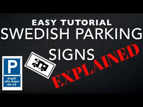 Easy Swedish Tutorial Parking Signs Explained For RV And Cars