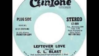 C L Blast - Leftover Love
