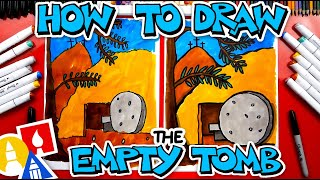 How To Draw The Empty Tomb - Happy Easter Week