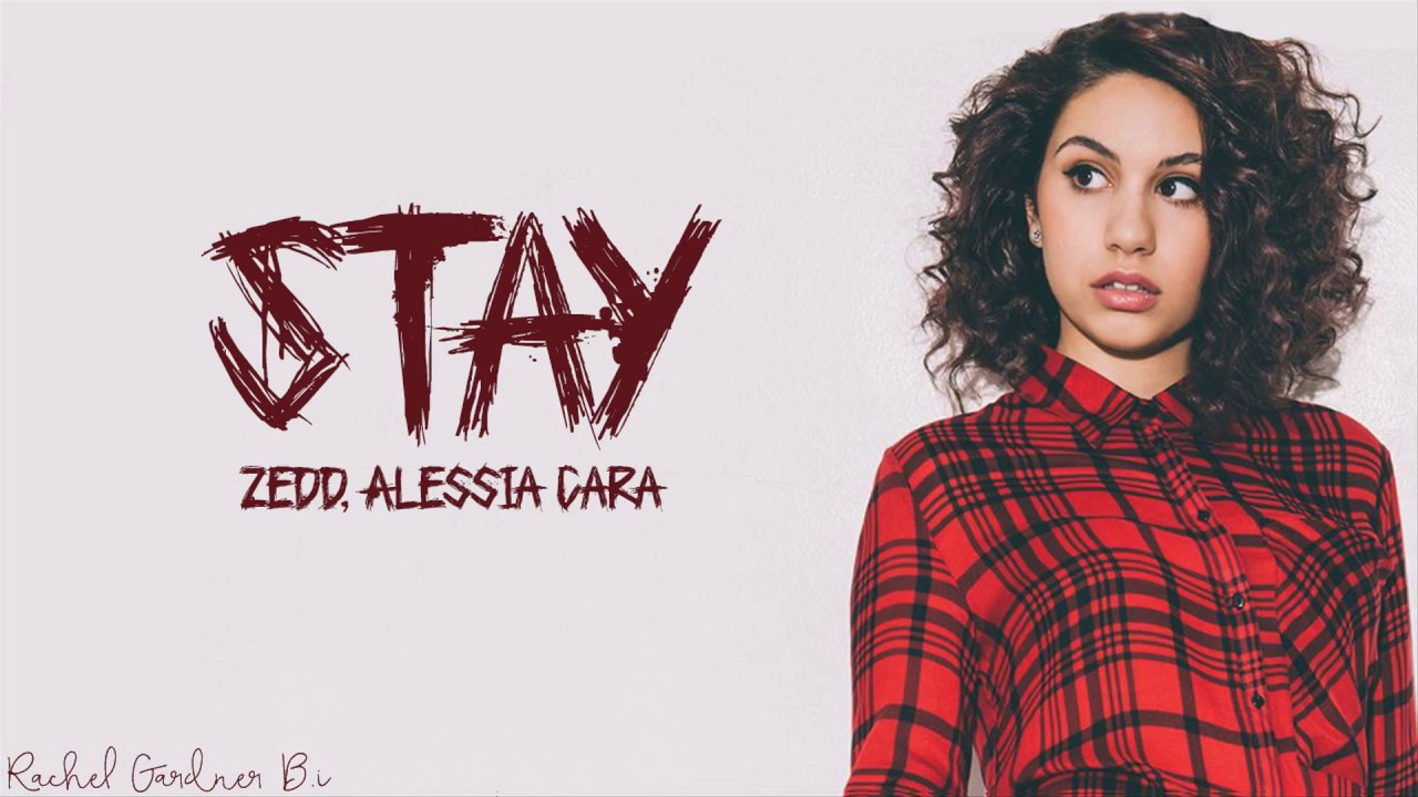 Zedd, Alessia Cara - Stay  (Lyrics) chords | Guitaa.com