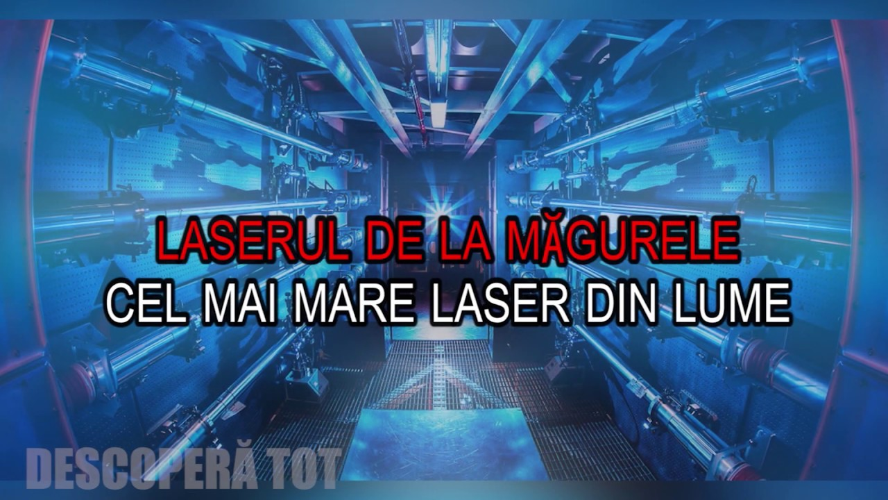 LASERUL DE LA MAGURELE / OPERATIONAL IN 2019