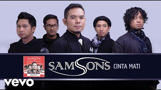 samsons cinta mati official audio