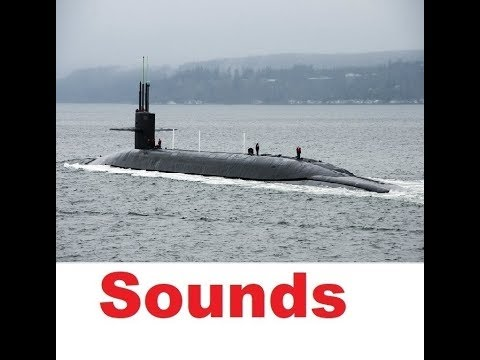Submarine Sound Effects All Sounds