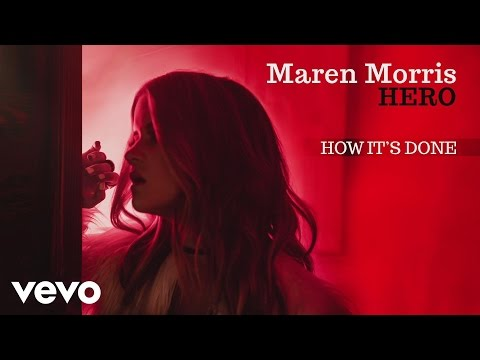 Maren Morris  How Its Done Audio
