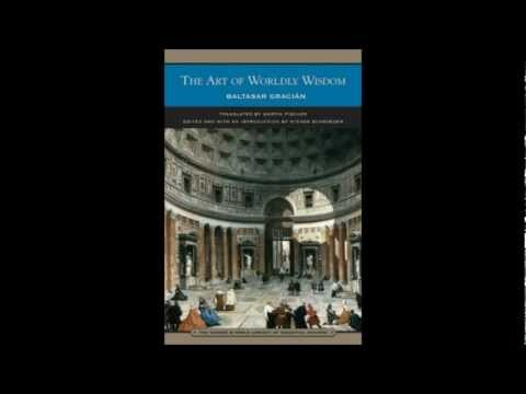 The Art of Worldly Wisdom by Baltasar Gracian