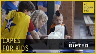 Capes for Kids // 60 Second Docs