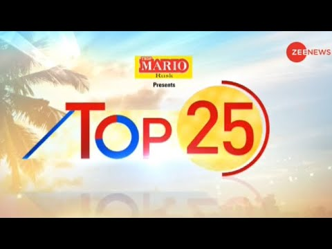 Watch top 25 news stories of today