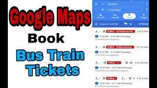 Google Maps Book Bus Train Tickets|hacktodo
