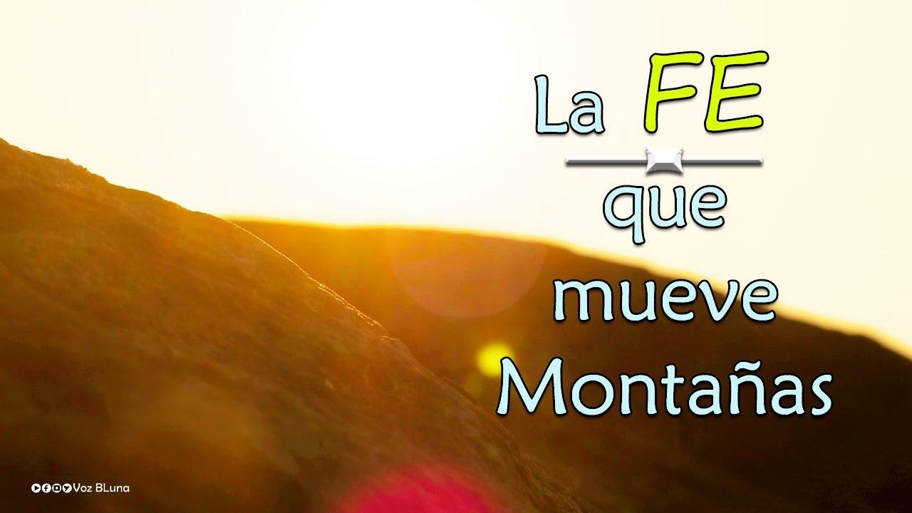 La Fe Que Mueve Montañas Reflexiones Motivacionales