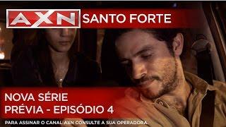 AXN | Santo Forte - Nova Série - Prévia - Episódio 4