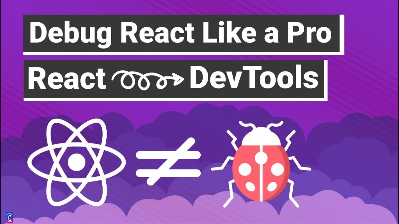 Debug React Apps Like a Pro   Master Debugging from Zero to Hero with Chrome DevTools