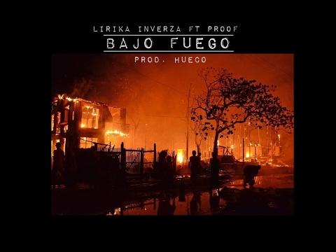 LIRIKA INVERZA | BAJO FUEGO (CON PROOF) (LYRIC VIDEO) | PARAMNESIA | PROD. HUECO