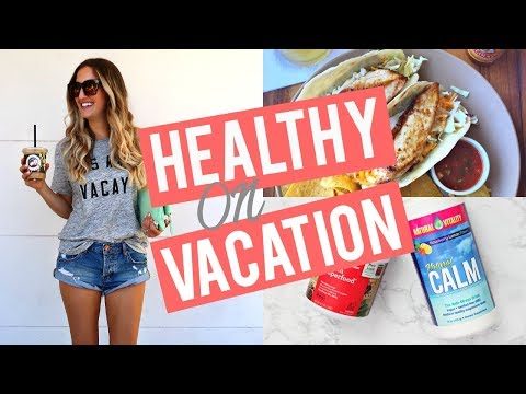 HEALTHY ON VACATION | All My Tips + Supplements I Take!