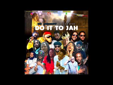 CD JOHNNY DO IT TO JAH CULTURE MIX 2017