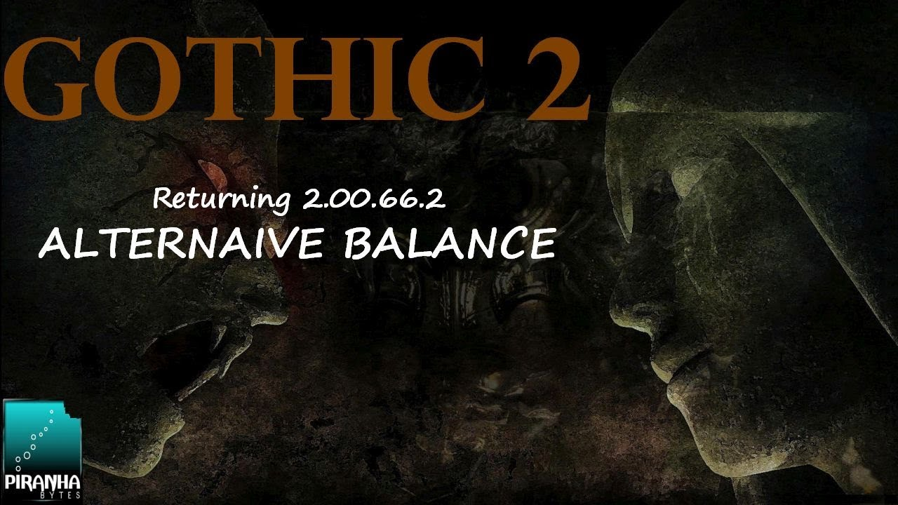gothic 2 returning 2 00 66 2 alternative balance 14 youtube