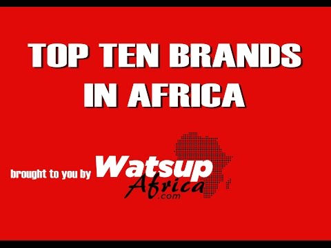 Top 10 Valuble Brands Africa (ReUpload)