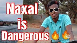 Naxal is dangerous 🔥🔥🔥🔥