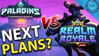 REALM ROYALE VS. PALADINS! FUTURE KEYS AND NEXT STEPS? (Realm Royale Gameplay & Analysis)