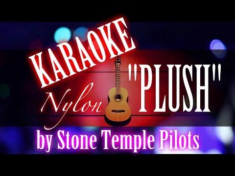 PLUSH - STP - KARAOKE NYLON