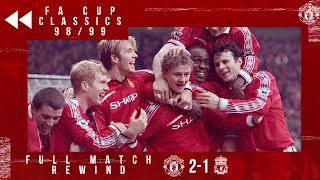 Full Match Replayed! | Solskjaer sinks Liverpool in 1999 FA Cup | Manchester United v Liverpool